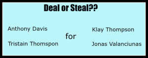 Deal or Steal