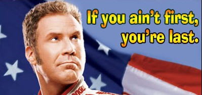 ricky-bobby-if-you-aint-first-e1303710617483